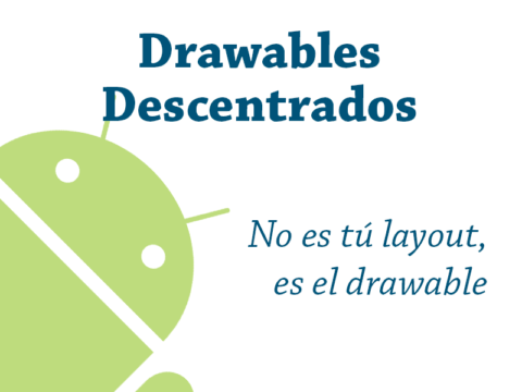 Drawables descentrados