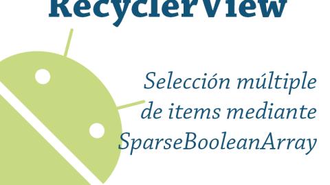 Selección múltiple en Android con RecyclerView