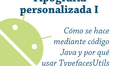 Tipografía personalizada en Android I